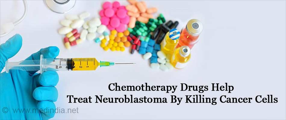 Chemotherapy Drugs Helps Treat Neuroblastoma By Killing Cancer Cells